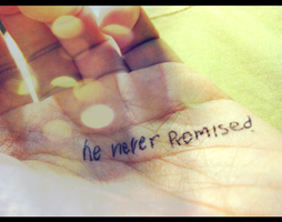 never is a promise. by Blissleep