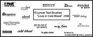 Love in Cold Blood - HIM Brush by thesmurfzbabe