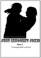Just Innocent joke! - COVER: Part-2 by Lesya7