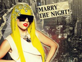 Marry The Night by LoveisthenewEbony