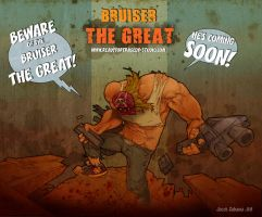 BRUISER The Great by JacekZabawa