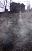 The Day Joanne Died by soullessss