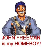 John Freeman is my HOMEBOY by Hades-O-Bannon