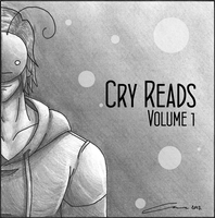 Cry Reads: Volume 1 - Album Cover by Ex-Kalibur