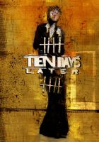 Ten Days Later Promotional by Nonsense-Prophet