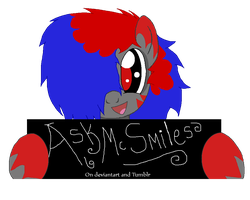 Ask Mc Smiles Is On Tumblr and Deviantart! by Banditmax201