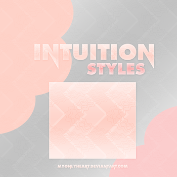 +Intuition styles by MyOnLyHeart