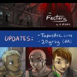 the Factory: Updates by 10yrsy