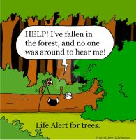 Life Alert For Trees by The-Sardonics