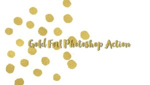 Free Gold Foil Photoshop Action Pack by dlolleyshelp