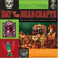 Day of the Dead Crafts book by matt136