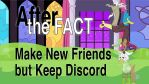 After the Fact: Make New Friends but Keep Discord by MLP-Silver-Quill
