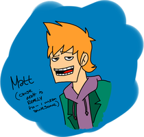 Matt Is Awesome by stephie-anna
