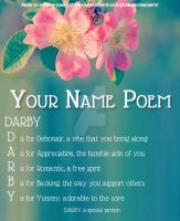 My Name Poem For ''Darby'' by kittyfanofgames