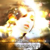 Dance Trance Vocals Mix 2014 V1- Cover by BCMmultimedia