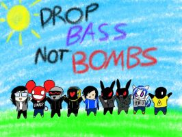 Drop Bass Not Bombs by ZekroRaptor