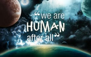 We are HUMAN after all. by IgoR0899