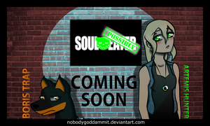 COMING SOON by nobodygoddammit
