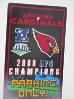 Cardinals 2008 NFC Champions Parking Only by BigMac1212