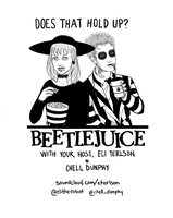 Does That Hold Up? Beetlejuice!! by Chell-Dunphy