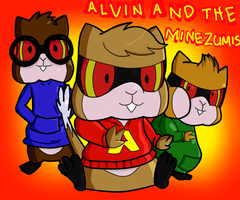 Alvin and The Minezumis by LaMystery
