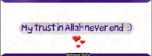 My Trust In Allah Never End by mahmoud9310