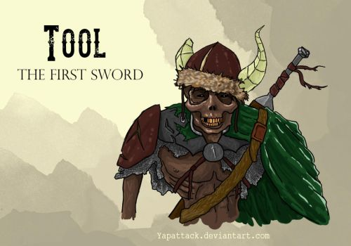 Tool: The First Sword by YapAttack