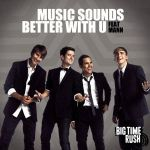 Music Sounds Better With U by KarenIloveBTR