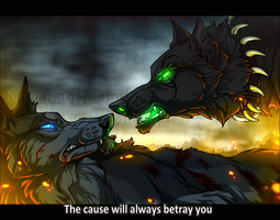 ''The trouble with loyalty to a cause is that...'' by NinjaKato