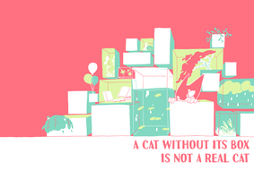 A cat without its box is not a real cat by rainberry