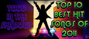 Top 10 Best Hit Songs of 2011 by TheButterfly