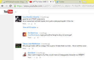 Jeff the Killer Video comments are amazing!!!! by WTFrikkityFrooster