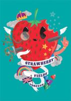 strawbry fields 4eva by MisterISK