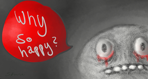Why so... happy? by The0rigin