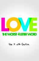 LOVE: THE WORST 4 LETER WORD by ReformationMedia