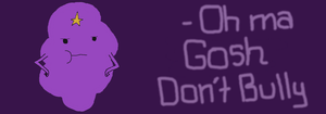LSP says not to bully by AdryCottonCandy