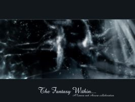The Fantasy Within by aarora