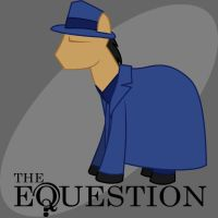 The Equestion by LordBojangles