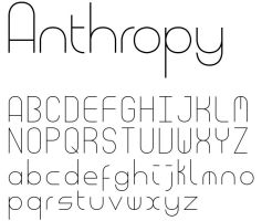 Anthropy Font Preview by thelast1uthinkof