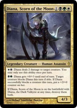 Diana, Scorn of the Moon [As a M:TG Card] by ToxicTurd