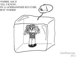 Trapped In An Ice Cube by DarkRose-chan