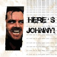 Here's Johnny by Famo23