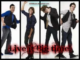 Live it big time! by BTRMusic
