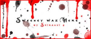 Sweeney Waz Here by Shiranui