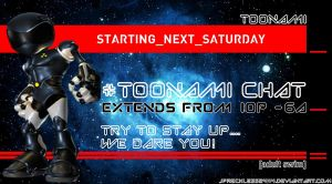 Toonami Chat Extends Next Saturday by JPReckless2444