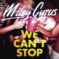 +Miley Cyrus - We Can't Stop by kidrauhlslayer