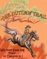 Poster - Outlaw Trail by Murasaki99