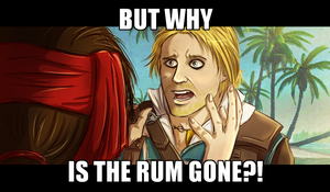 why is the rum gone by BlackSun999