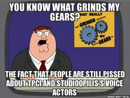 You Know what Grinds My Gears Voice Acting by MisterZygarde64