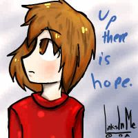 Up there is hope. by LinksInMe